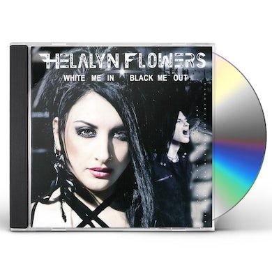 Helalyn Flowers WHITE ME IN / BLACK ME OUT CD
