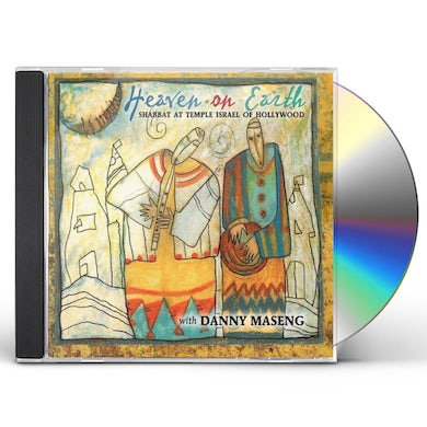 Danny Maseng HEAVEN ON EARTH SHABBAT AT TEMPLE ISRAEL OF HOLLYW CD