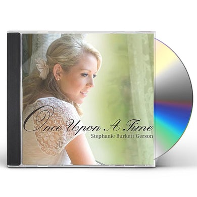 Stephanie Burkett Gerson ONCE UPON A TIME CD