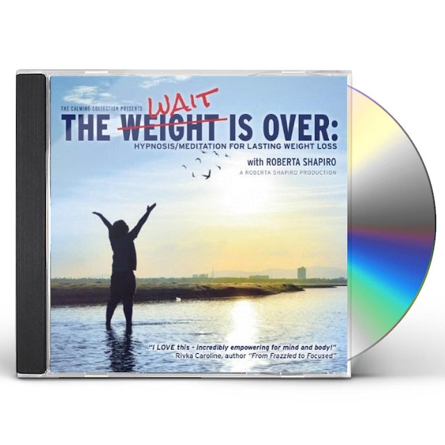 Roberta Shapiro WEIGHT IS OVER: HYPNOSIS / MEDITATION FOR LASTING CD