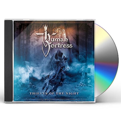 Human Fortress THIEVES OF THE NIGHT CD