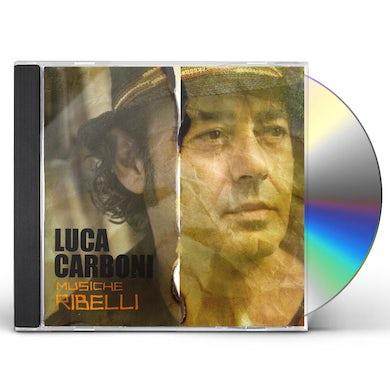 Luca Carboni MUSICHE RIBELLI CD