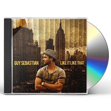 Guy Sebastian LIKE IT LIKE THAT CD
