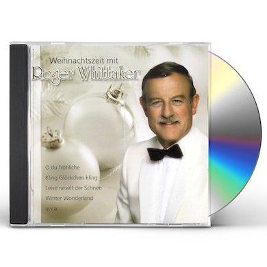 Roger Whittaker WEIHNACHTSZEIT MIT ROGER CD