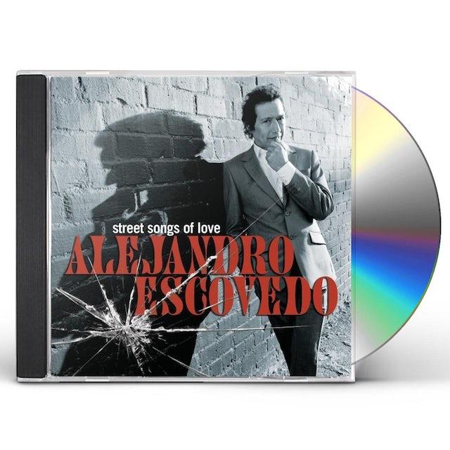 Alejandro Escovedo STREET SONGS OF LOVE CD