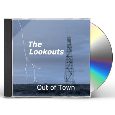 LOOKOUTS OUT OF TOWN CD