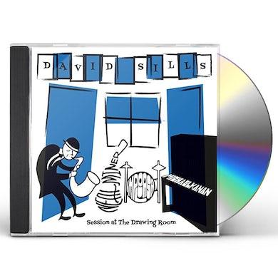 David Sills SESSION AT THE DRAWING ROOM CD