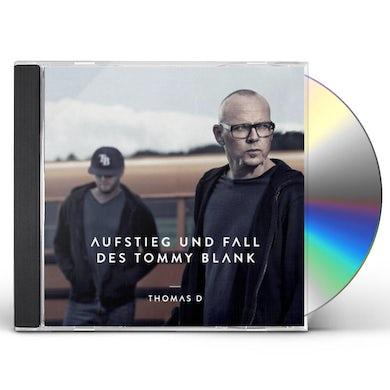 Thomas D AUFSTIEG UND FALL DES TOMMY BLANK CD