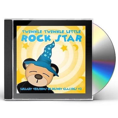 Twinkle Twinkle Little Rock Star LULLABY VERSIONS OF DISNEY CLASSICS V2 (MOD) CD