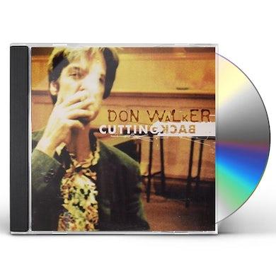 Don Walker CUTTING BACK CD