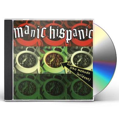 Manic Hispanic MENUDO INCIDENT CD