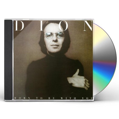 Dion BORN TO BE WITH YOU / STREETHEART CD