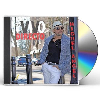 Miguel Angel EN VIVO Y EN DIRECTO CD