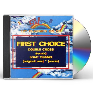 First Choice DOUBLE CROSS/LOVE THANG CD