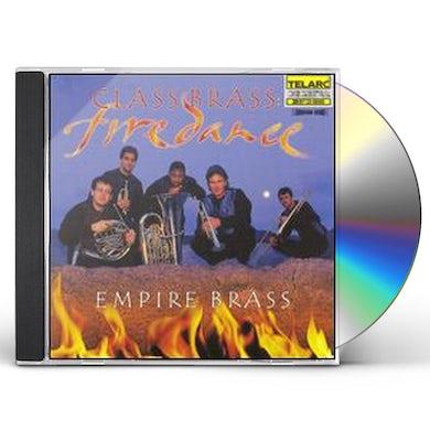 Empire Brass CLASS BRASS: FIREDANCE CD