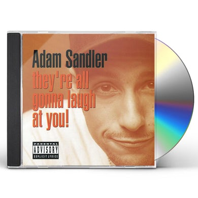 Adam Sandler THEY'RE ALL GONNA LAUGH AT YOU CD
