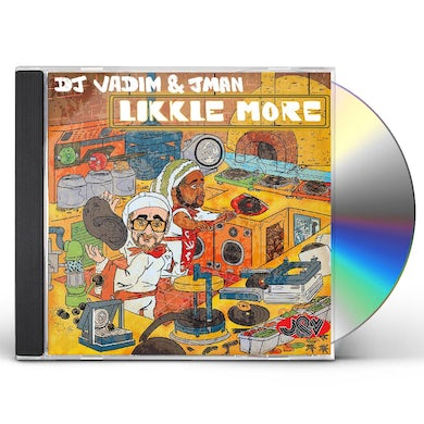 Dj Vadim & Jman LIKKLE MORE CD