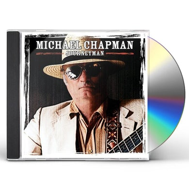 Michael Chapman JOURNEYMAN CD