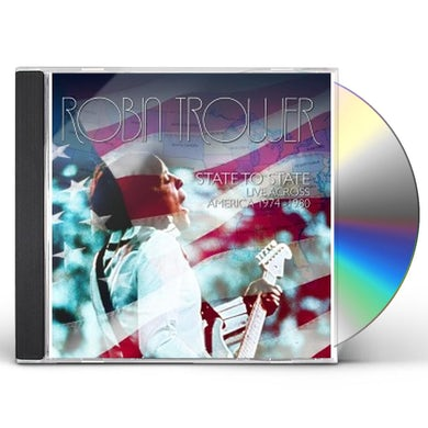 Robin Trower STATE TO STATE: LIVE ACROSS AMERICA 1974 - 1980 CD