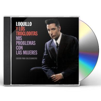 Loquillo y Los Trogloditas MIS PROBLEMAS CON LAS MUJERES CD