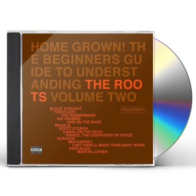 HOME GROWN: GUIDE TO UNDERSTANDING THE ROOTS 2 CD