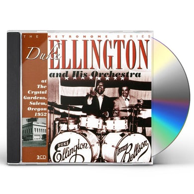 Duke Ellington AT THE CRYSTAL GARDENS SALEM OREGON 1952 CD
