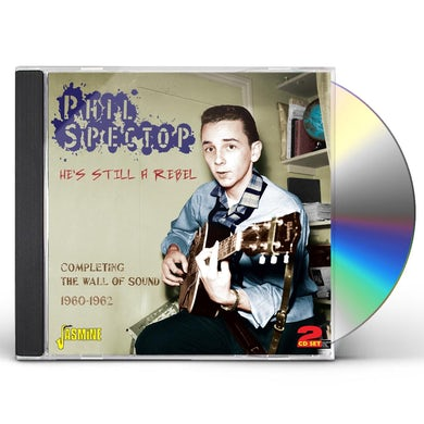 Phil Spector HE'S STILL A REBEL:COMPLETING THE WALL OF SOUND 19 CD