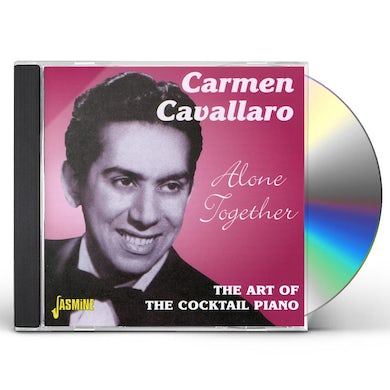 Carmen Cavallaro ALONE TOGETHER: THE ART OF THE COCKTAIL PIANO CD