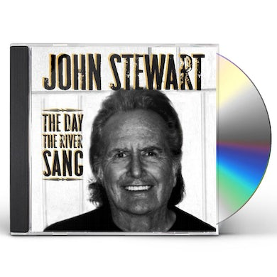 John Stewart DAY THE RIVER SANG CD