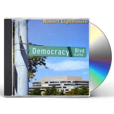 Robert Lighthouse DEMOCRACY BLVD CD