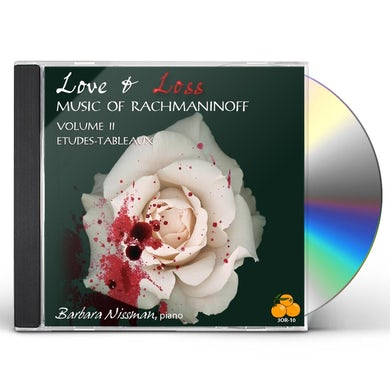 Barbara Nissman LOVE & LOSS MUSIC OF RACHMANINOFF 2 CD