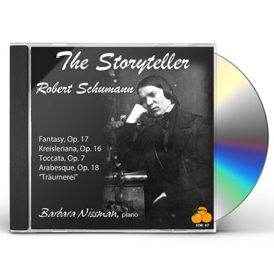 Barbara Nissman STORYTELLER MUSIC OF ROBERT SCHUMANN CD