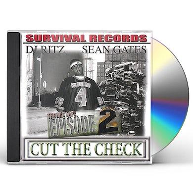 Sean Gates CUT THE CHECK EPISODE 2 CD
