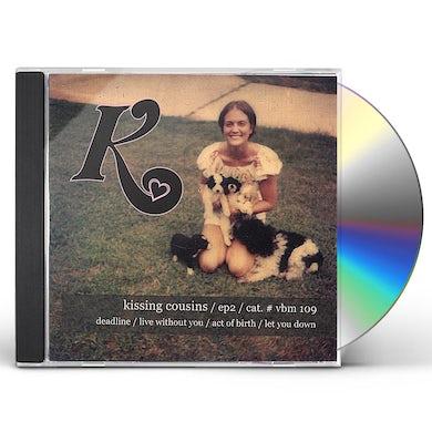 Kissing Cousins EP 2 CD