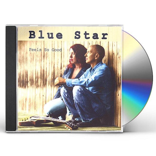 Blue Star FEELS SO GOOD CD