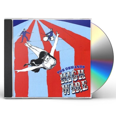 Demands HIGH WIRE CD