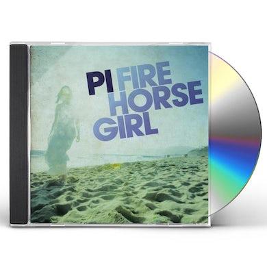 PI FIRE HORSE GIRL CD