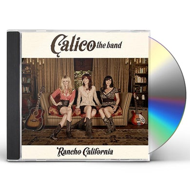 Calico The Band RANCHO CALIFORNIA CD