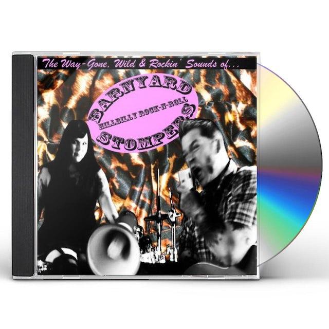 Barnyard Stompers WAY-GONE WILD & ROCKIN SOUNDS OF... CD