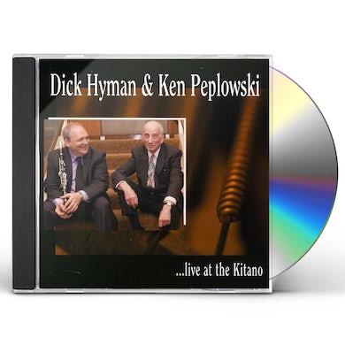DICK HYMAN & KEN PEPLOWSKI LIVE AT THE KITANO CD