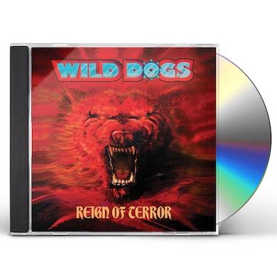 Wild Dogs REIGN OF TERROR CD