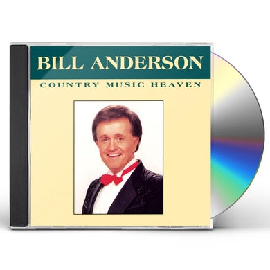 Bill Anderson COUNTRY MUSIC HEAVEN CD