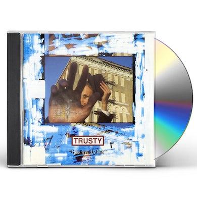 Trusty GOODBYE DR FATE CD