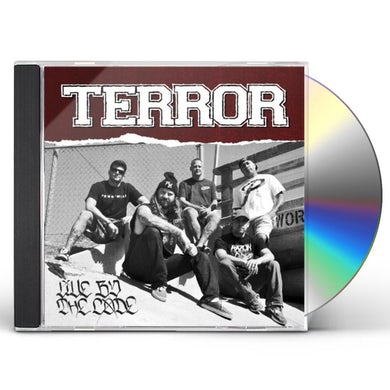 Terror LIVE BY THE CODE CD