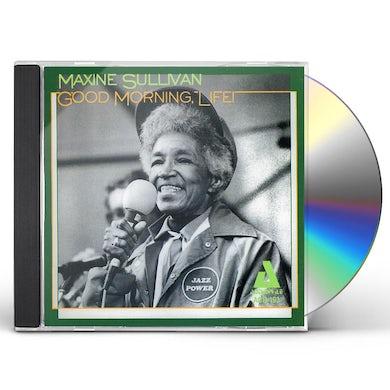 Maxine Sullivan GOOD MORNING LIFE CD