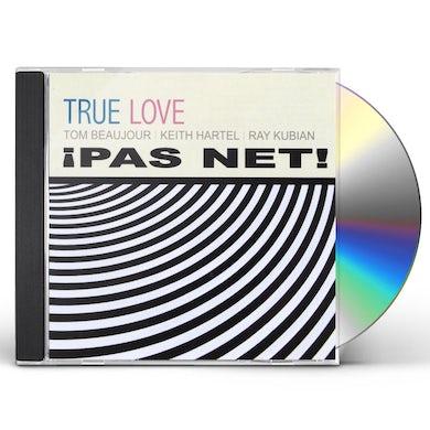 True Love PAS NET CD