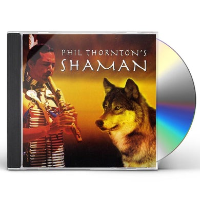 Phil Thornton SHAMAN CD