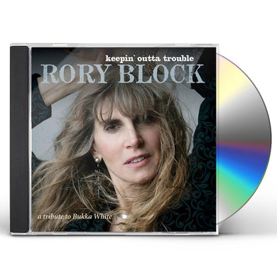 Rory Block KEEPIN OUTTA TROUBLE: A TRIBUTE TO BUKKA WHITE CD
