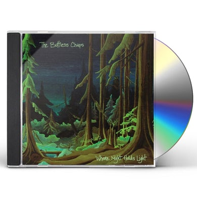 Buttless Chaps WHERE NIGHT HOLDS LIGHT CD