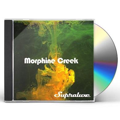 Supraluxe MORPHINE CREEK CD